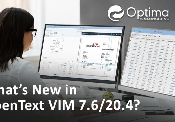 What's New In OpenText's VIM 7.6?