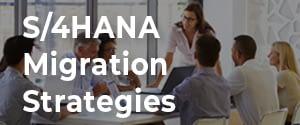 S/4HANA Migration Strategies