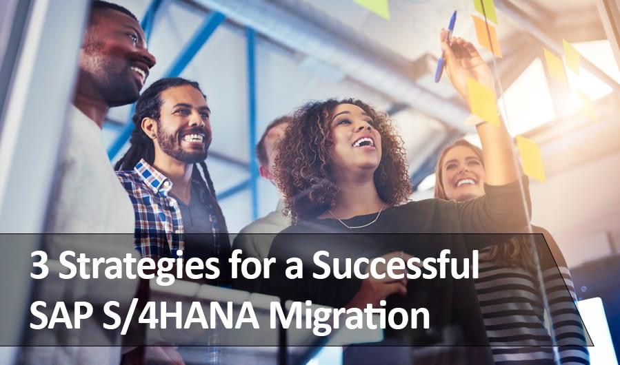 3 Strategies for S/4HANA Migration