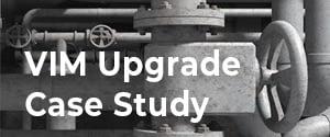 VIM Upgrade Case Study